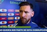 """Messi habló de corrupción y dijo que """"la Copa América está armada para Brasil"""""""